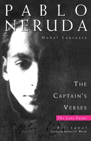 The Captain's Verses (Los versos del capitan) by Pablo Neruda