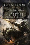 The Books of the South: Tales of the Black Company (Chronicles of The Black Company)