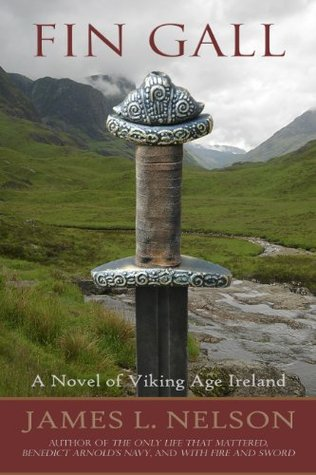 Free download online Fin Gall (The Norsemen) ePub by James L. Nelson