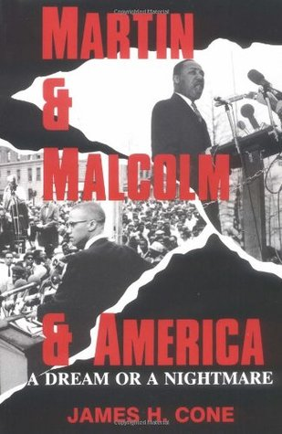 Martin and Malcolm and America by James H. Cone