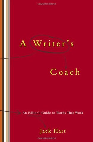 A Writer's Coach: An Editor's Guide to Words That Work