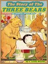 THE STORY OF THE THREE BEARS: Picture Books for Kids :(A Beautiful Illustrated Children's Picture Book by age 3-5; Perfect Bedtime Story)(Free Audiobook Link)(Illustrated)