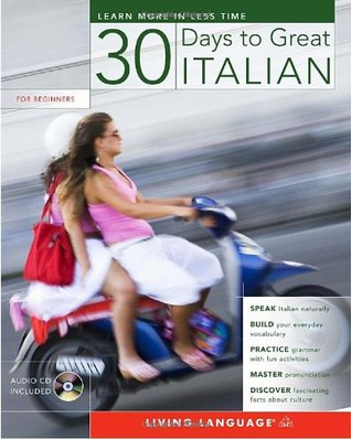 30 Days to Great Italian by Living Language