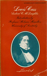 Lewis Cass by Andrew C. McLaughlin