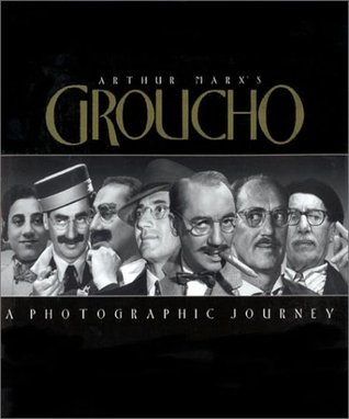 Arthur Marx's Groucho: A Photographic Journey
