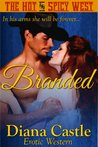 Branded (The Hot & Spicy West #3)