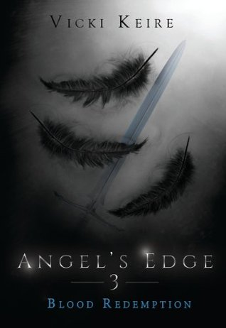 Review Blood Redemption (Angel's Edge #3) ePub by Vicki Keire