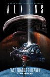 Aliens: Fast Track to Heaven (Aliens (Dark Horse))