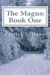 The Magus: Book One (The Magus Trilogy)