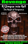 The Angel of Vengeance - The Most Gruesome Book on the Market by Wade H. Garrett