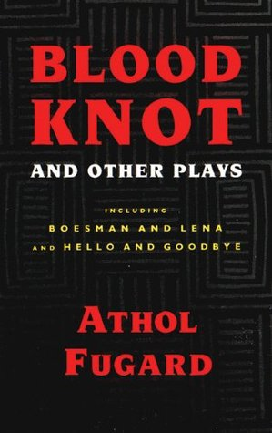 the township plays by athol fugard essay Township plays has 117 ratings and 5 reviews ronel said: i love the way the scenes are set, i could see the plays come to life especially liked nongogo.