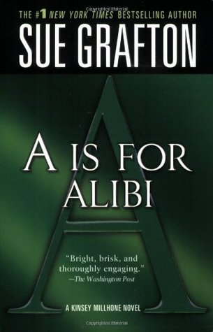 A is for Alibi Kinsey Millhone 1