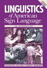 Linguistics of American Sign Language, 4th Ed.: An Introduction