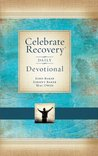 Celebrate Recovery Daily Devotional: 366 Devotionals