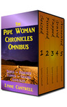 The Pipe Woman Chronicles Omnibus (Pipe Woman Chronicles #1-5)
