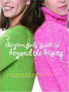 The Yarn Girls' Guide to Beyond the Basics