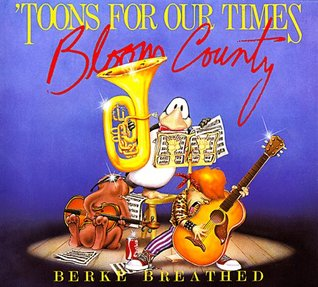 'Toons for Our Times: A Bloom County Book of Heavy Meadow Rump 'n Roll