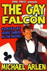 The Gay Falcon [Illustrated]