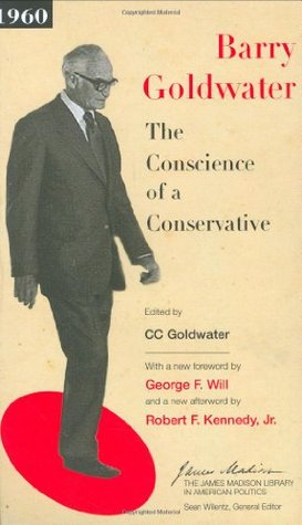 The Conscience of a Conservative by Barry M. Goldwater