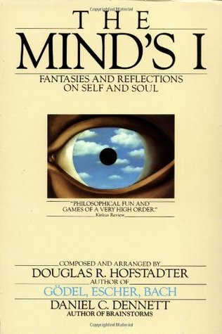 The Mind's I by Daniel C. Dennett