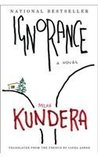 Ignorance by Milan Kundera