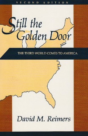 Still the Golden Door: The Third World Comes to America