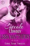 The Cupcake Cowboy (Lone Star Sweets)