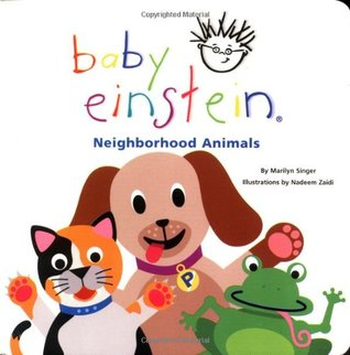 Neighborhood Animals (Baby Einstein)