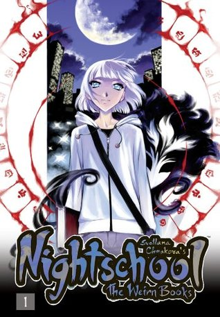 Nightschool, Vol. 1: v. 1 (Nightschool: The Weirn Books #1)