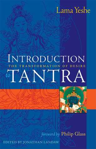 Introduction to Tantra by Lama Thubten Yeshe