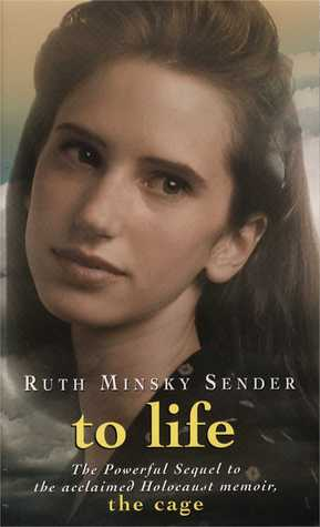 To Life by Ruth Minsky Sender