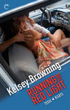 Running the Red Light by Kelsey Browning