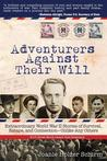 Adventurers Against Their Will by Joanie Holzer Schirm