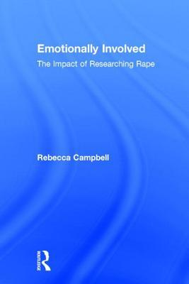 Emotionally Involved by Rebecc Campbell
