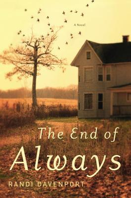 The End of Always: A Novel