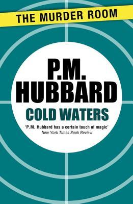 Cold Waters P.M. Hubbard