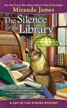 The Silence of the Library by Miranda James