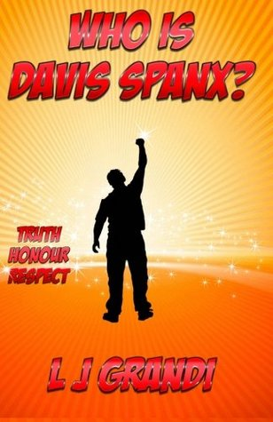 Who Is Davis Spanx? by L.J. Grandi