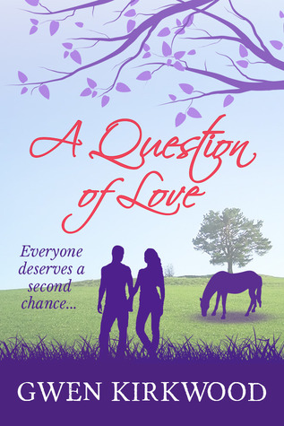 A Question of Love Gwen Kirkwood
