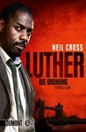 Luther. Die Drohung by Neil Cross