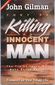 Download They're Killing an Innocent Man!: The Cry of Those Who Have Never Heard PDF