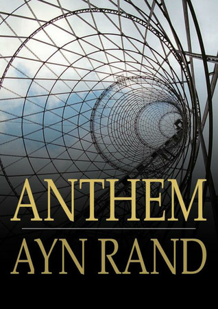 a review of ayn rands novel anthem I have read all of ayn rand's books in the past many years ago however, when i saw that anthem by ayn rand is now in a graphic novel version i immediately purchased it this was one of her earlier and the shortest novel she has written.