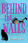 Behind the Walls (A Jolie Gentil Cozy Mystery #6)