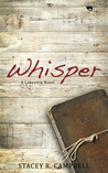 Whisper by Stacey R. Campbell