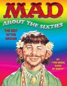 MAD About the 60's (Mad about the Sixties)