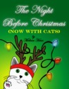 The Night Before Christmas: Now With Cats