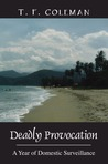 Deadly Provocation by T.F.  Coleman