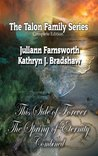 The Talon Family Series: This Side of Forever and The Spring of Eternity Combined