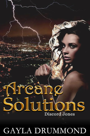 Arcane Solutions by G.L. Drummond/Gayla Drummond