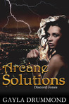 Arcane Solutions (Discord Jones #1)